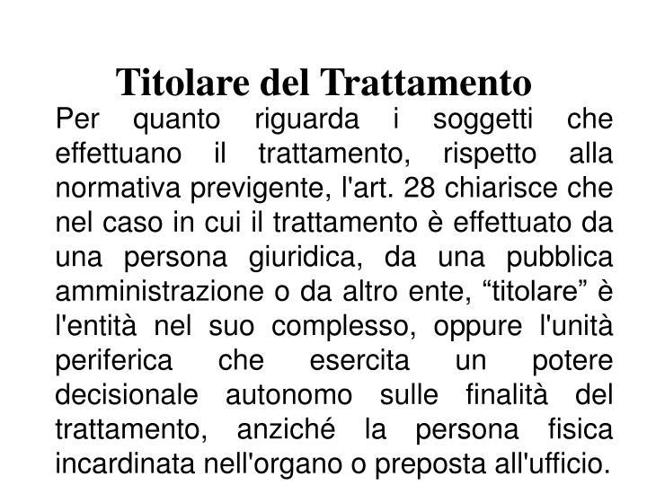 Titolare del Trattamento