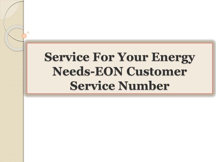 Service for your energy needs eon customer service number