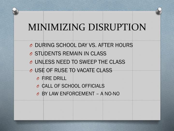 MINIMIZING DISRUPTION