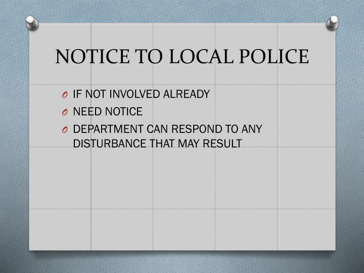 NOTICE TO LOCAL POLICE