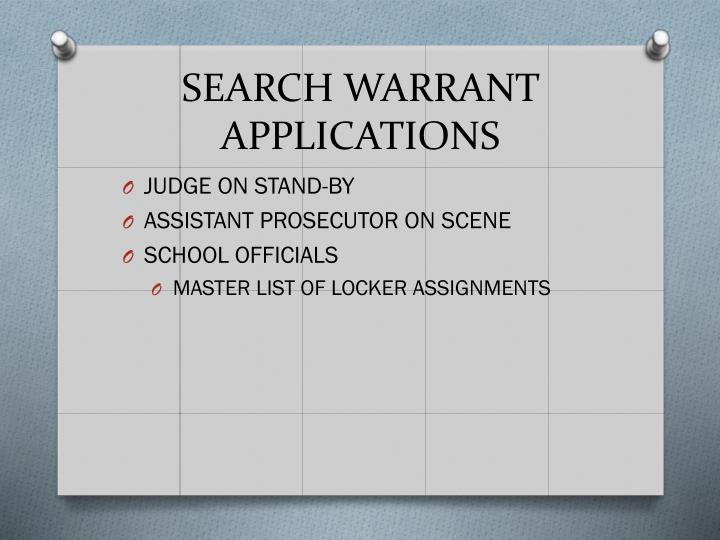 SEARCH WARRANT APPLICATIONS