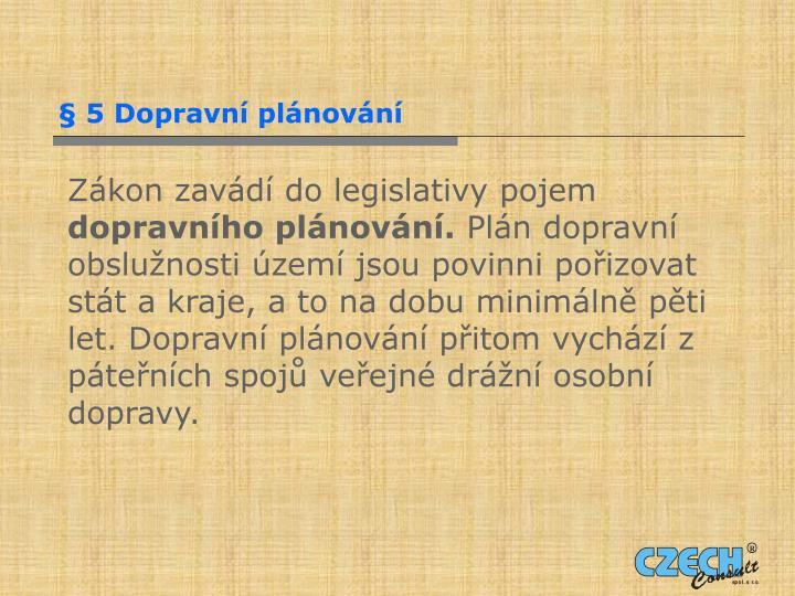 § 5 Dopravní plánování