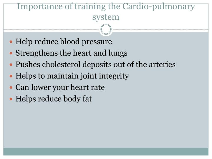 Importance of training the cardio pulmonary system