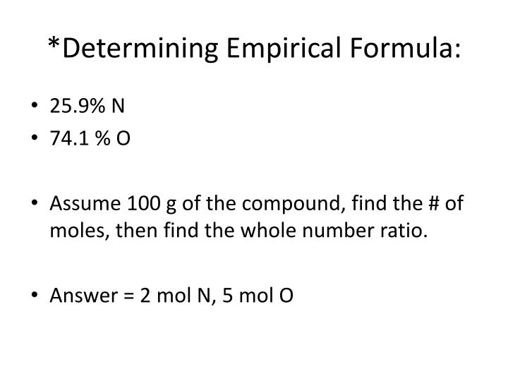 *Determining Empirical Formula: