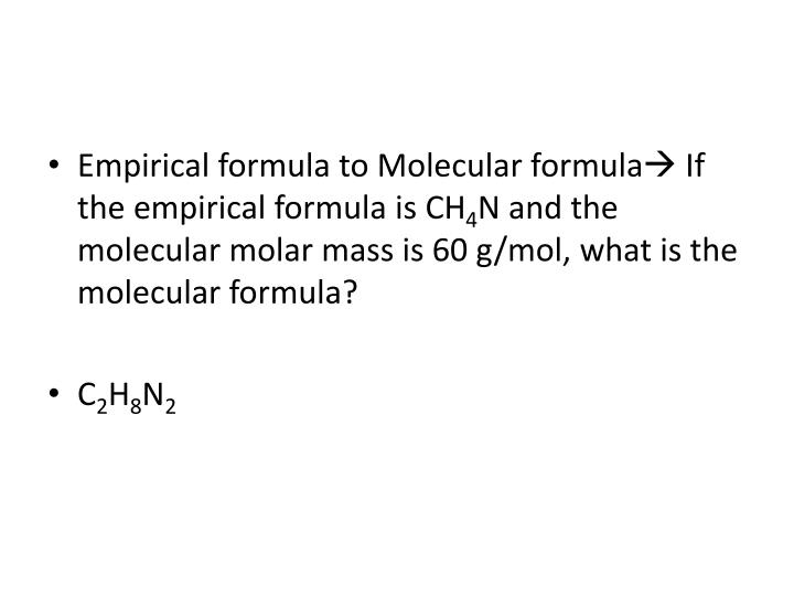 Empirical formula to Molecular formula
