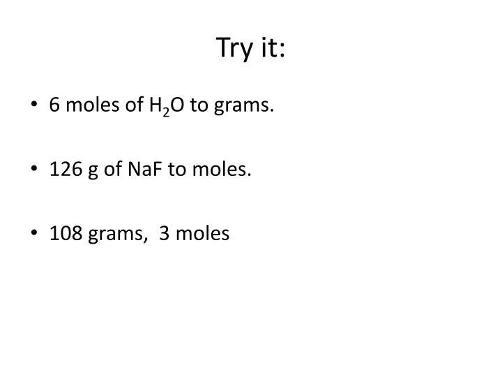 Try it: