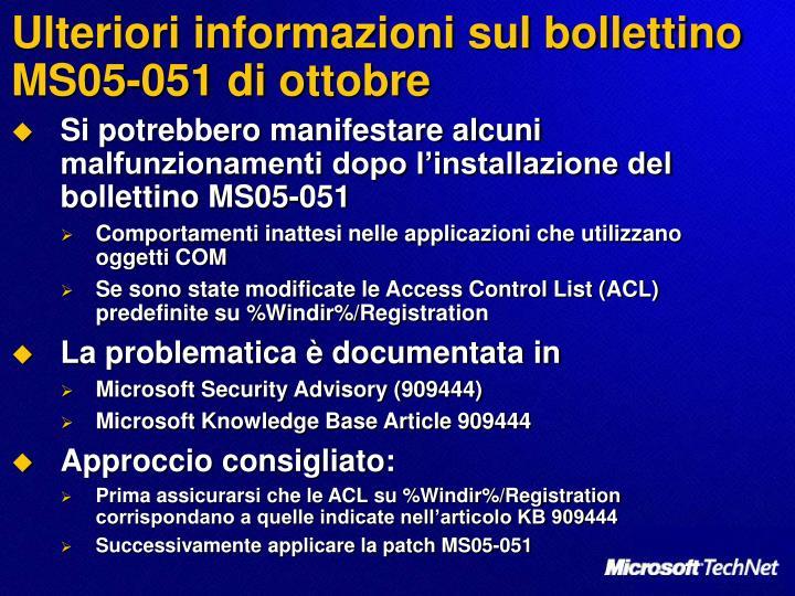Ulteriori informazioni sul bollettino MS05-051 di ottobre