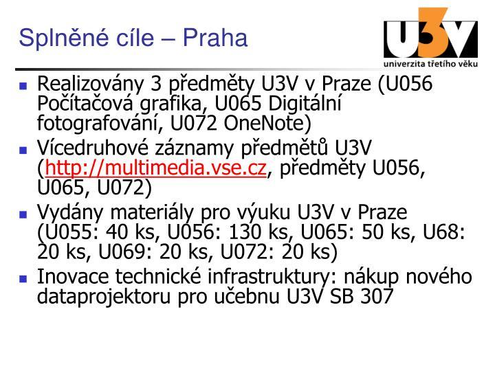 Splněné cíle – Praha