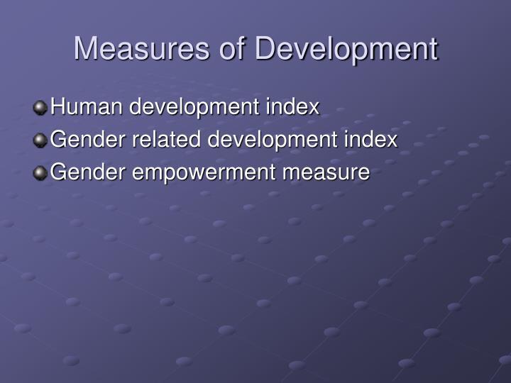Measures of Development