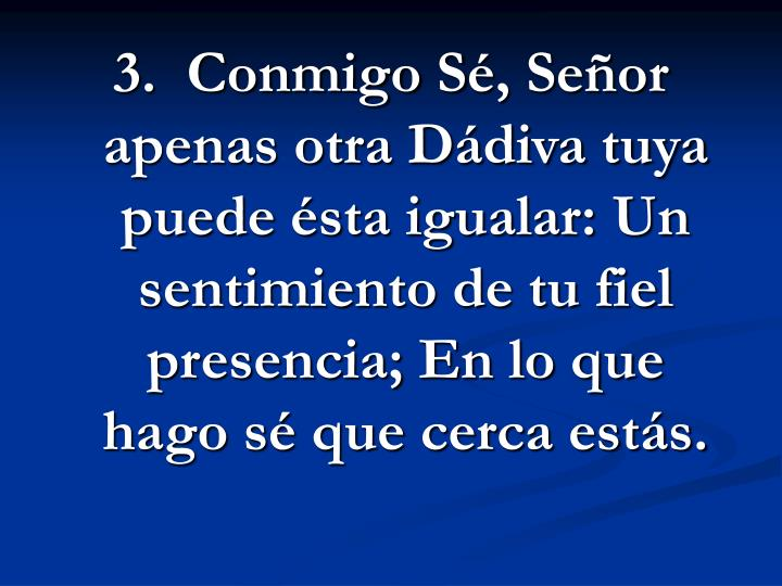 3.  Conmigo S