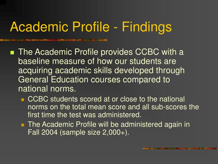 Academic Profile - Findings