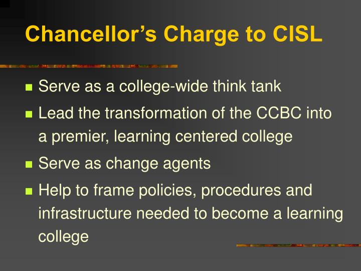 Chancellor's Charge to CISL