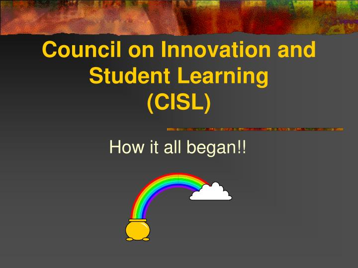 Council on Innovation and Student Learning