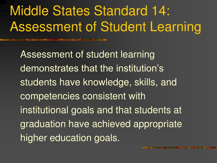 Middle States Standard 14: