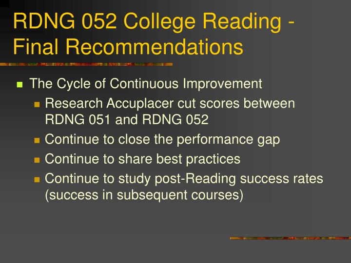 RDNG 052 College Reading - Final Recommendations