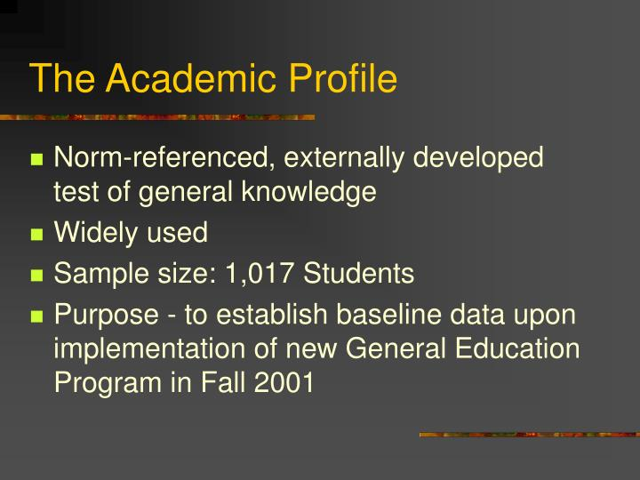 The Academic Profile