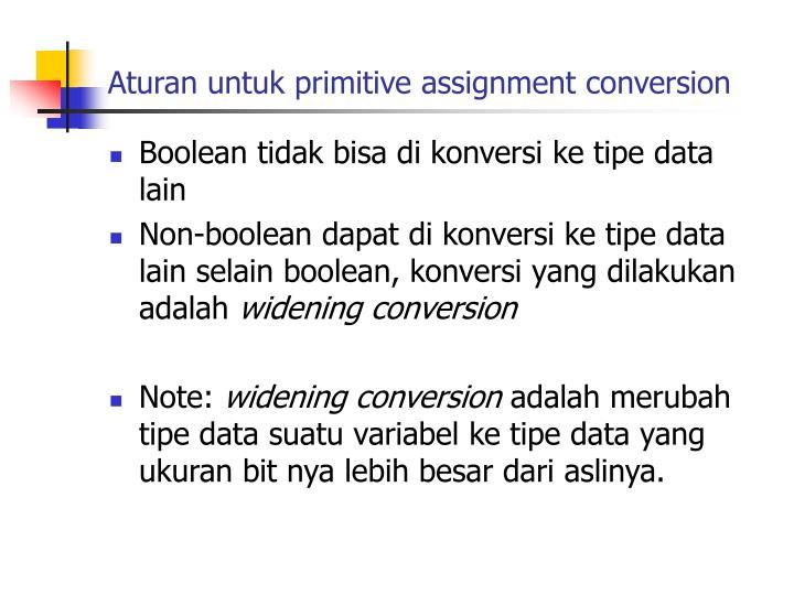 Aturan untuk primitive assignment conversion