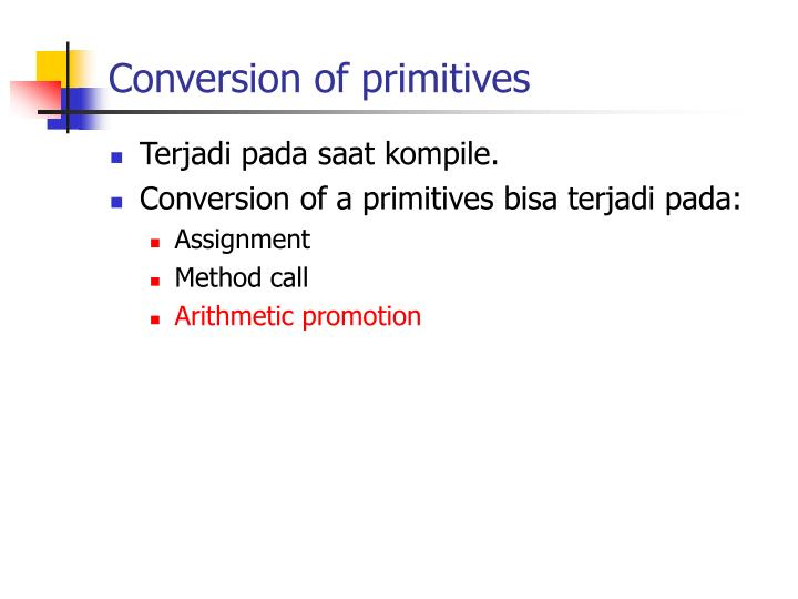 Conversion of primitives