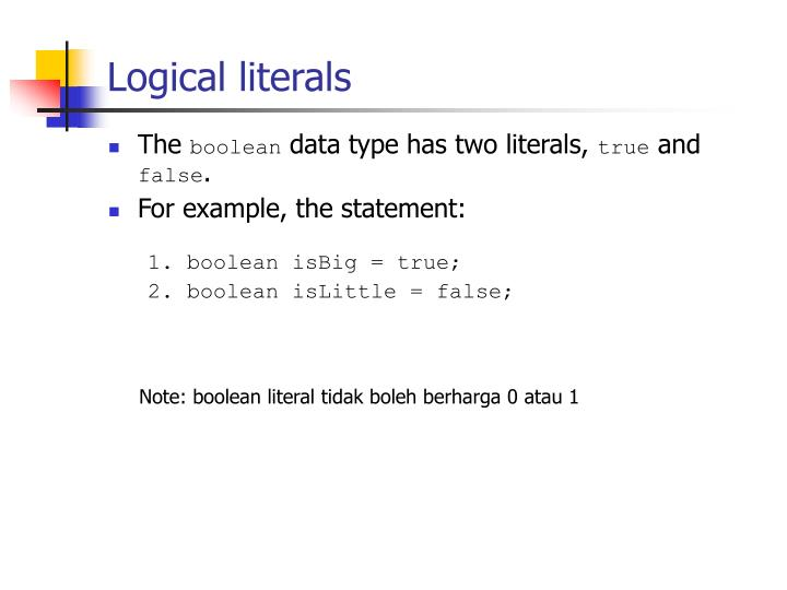 Logical literals