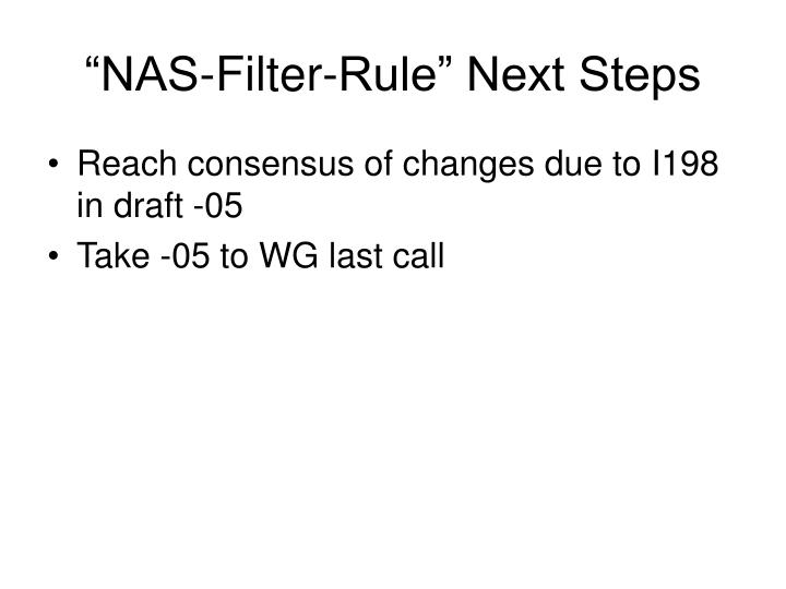 """NAS-Filter-Rule"" Next Steps"