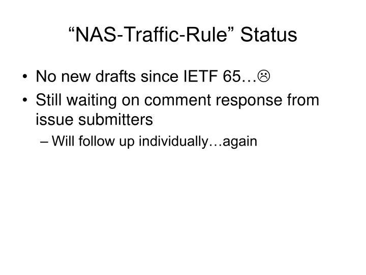 """""""NAS-Traffic-Rule"""" Status"""