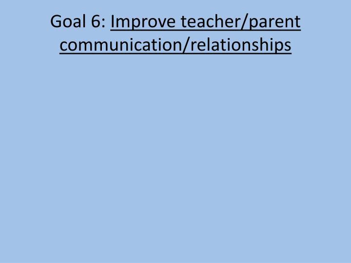 Goal 6: