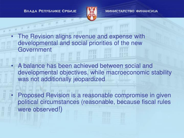 The Revision aligns revenue and expense with developmental and social priorities of the new Government
