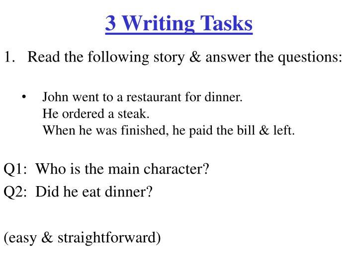 3 Writing Tasks