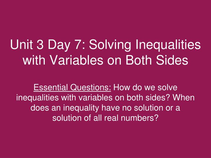 Unit 3 Day 7: Solving Inequalities with Variables on Both Sides