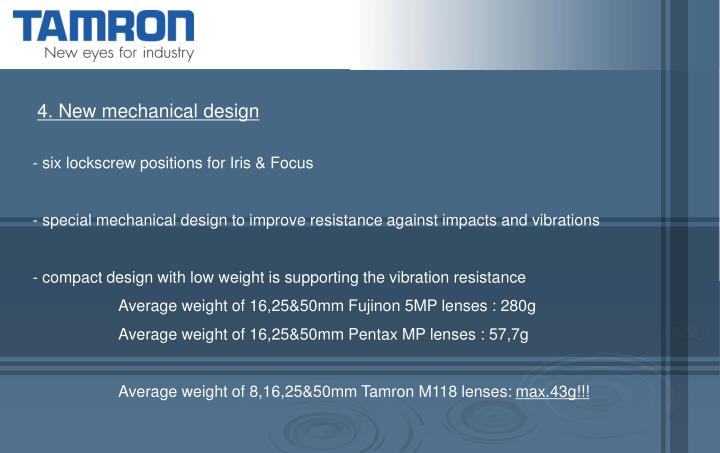 4. New mechanical design