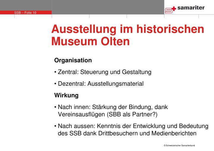 Ausstellung im historischen Museum Olten