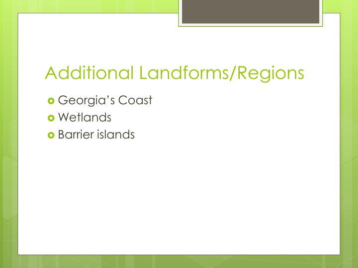 Additional Landforms/Regions