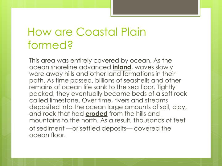 How are Coastal Plain formed?