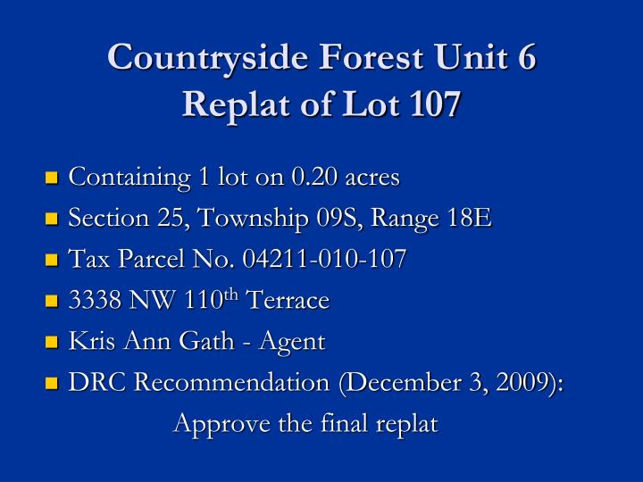 Countryside Forest Unit 6