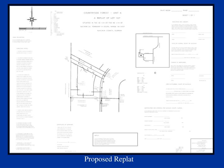 Proposed Replat