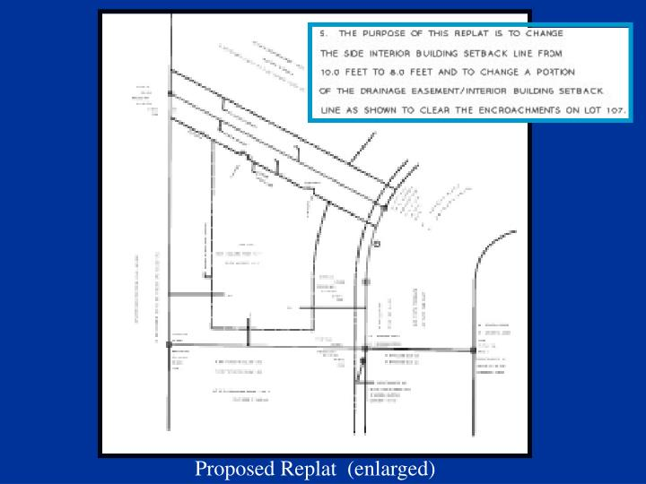 Proposed Replat  (enlarged)