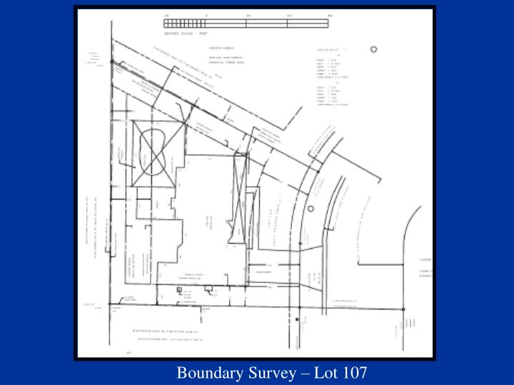 Boundary Survey – Lot 107