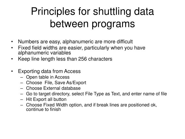 Principles for shuttling data between programs