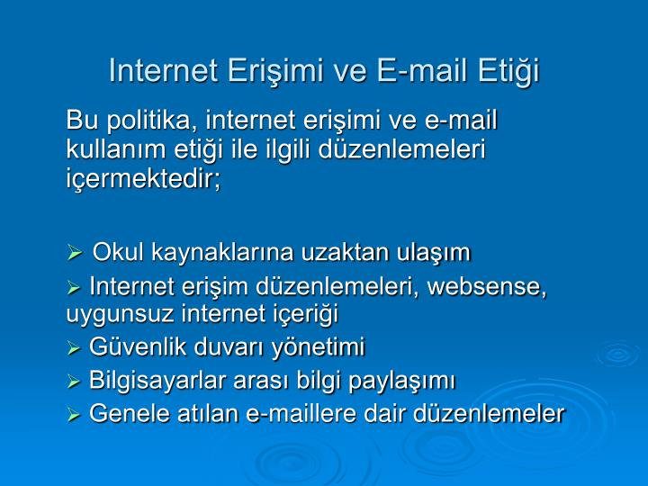 Internet Erişimi ve E-mail Etiği