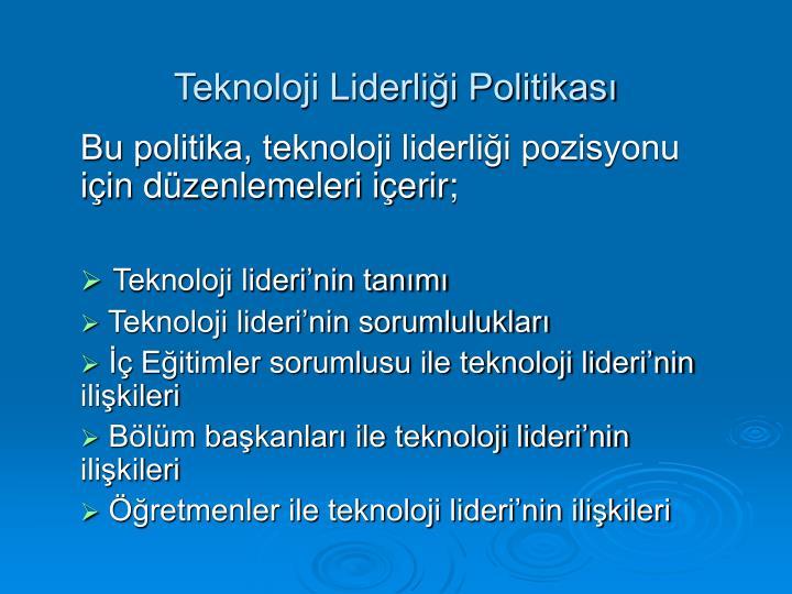 Teknoloji Liderliği Politikası