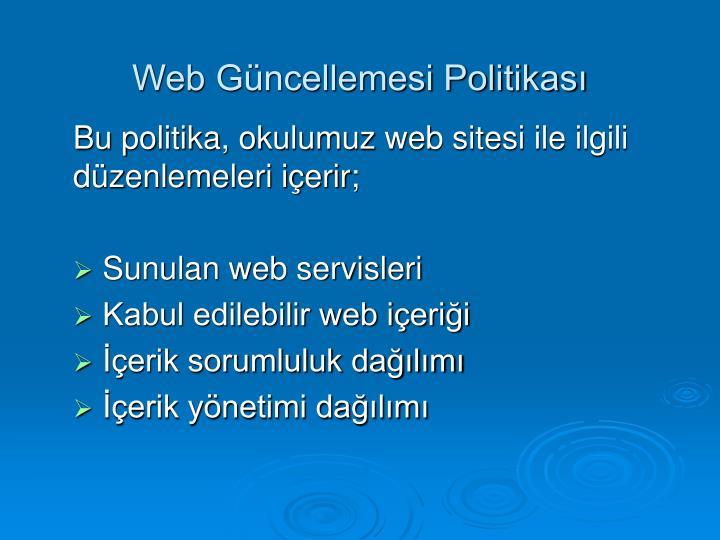 Web Güncellemesi Politikası