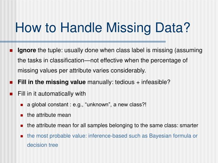 How to Handle Missing Data?