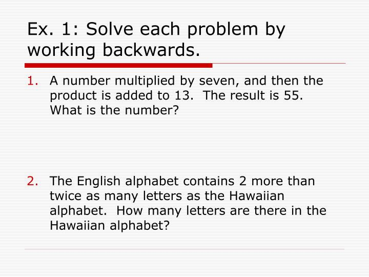 Ex 1 solve each problem by working backwards