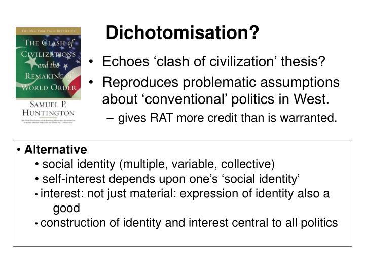 Dichotomisation?