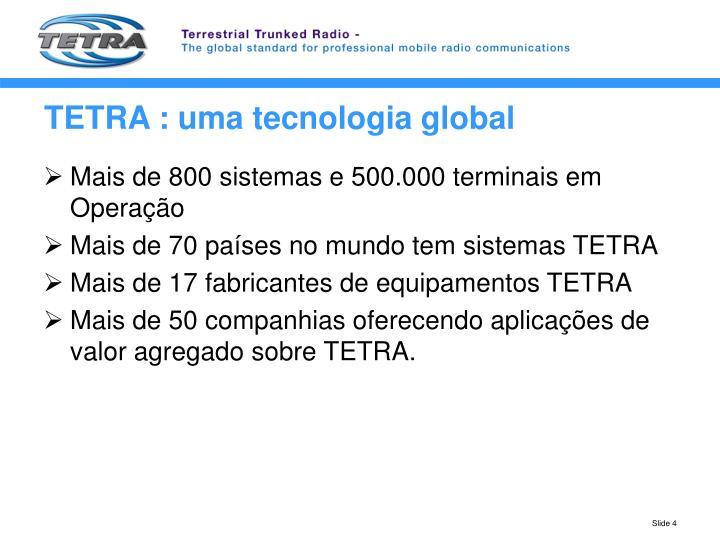 TETRA : uma tecnologia global