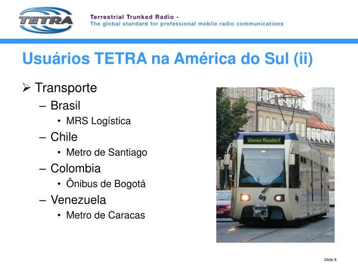 Usuários TETRA na América do Sul (ii)