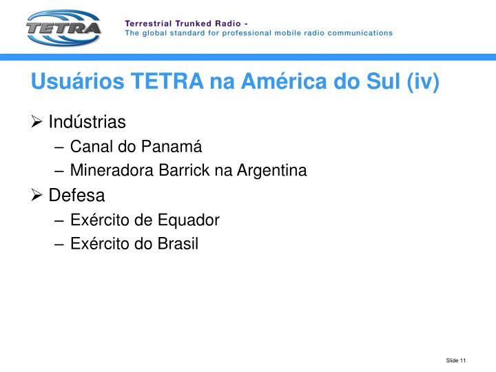 Usuários TETRA na América do Sul (iv)