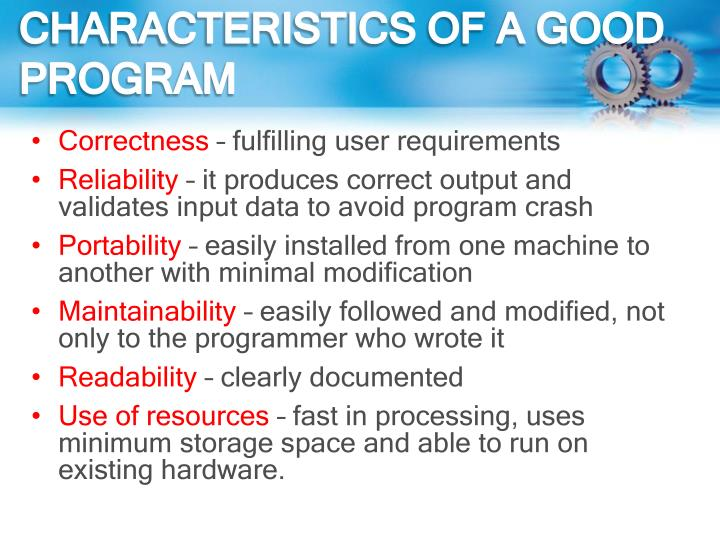 CHARACTERISTICS OF A GOOD PROGRAM