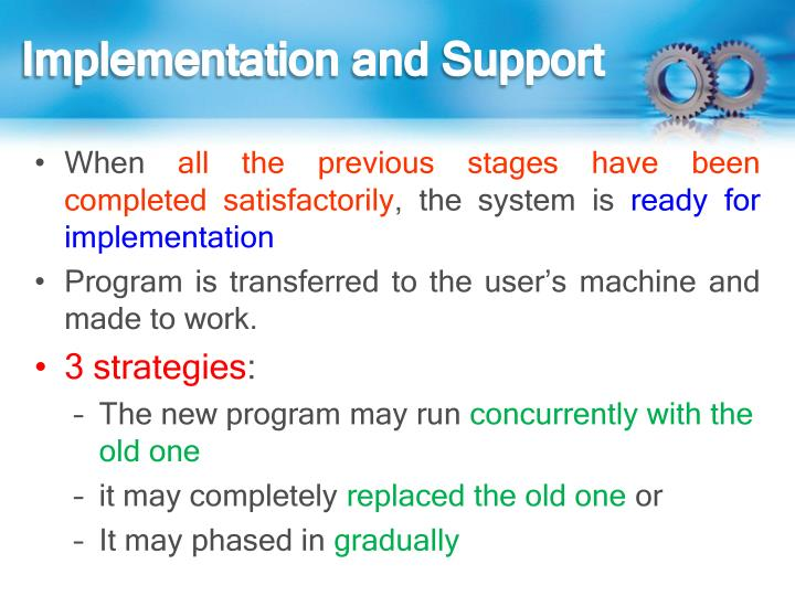 Implementation and Support
