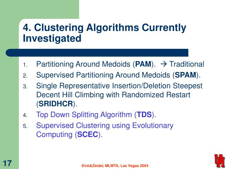 4. Clustering Algorithms Currently Investigated